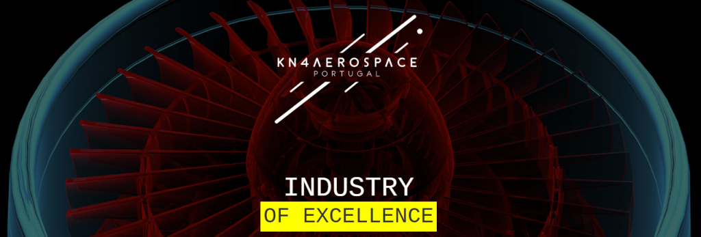 KNOWNOW4AEROSPACE - PORTUGAL - Industry of Excellence